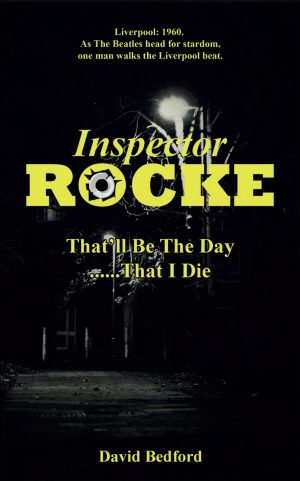 Inspector Rocke - That'll Be The Day That I Die