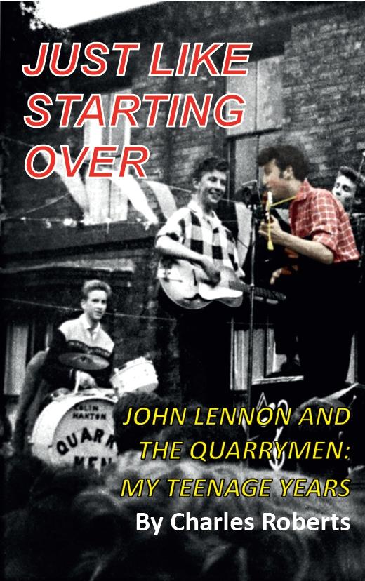 Just Like Starting Over: John Lennon and The Quarrymen